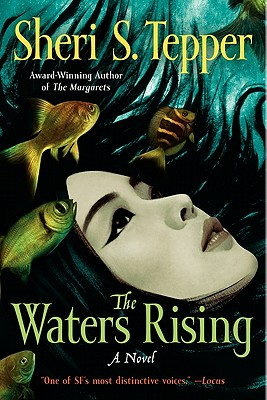 The Waters Rising By Tepper, Sheri S.