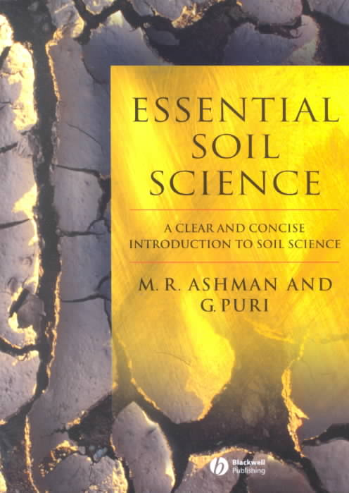 Essential Soil Science By Ashman, M. R./ Puri, G.